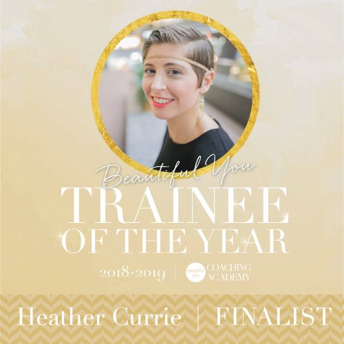 Heather Currie - Beautiful You Coaching Academy Award Finalist